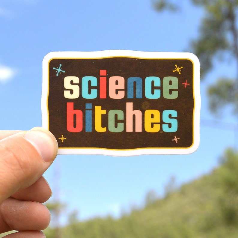Vintage Science Bitches. Science Bitches. laptop sticker. image 0