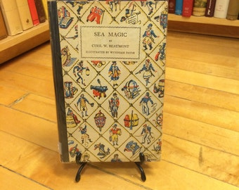 Sea Magic by Cyril Beaumont, with Illustrations by Wyndham Payne / Signed First Edition / Published in 1928 / Vintage Children's Book