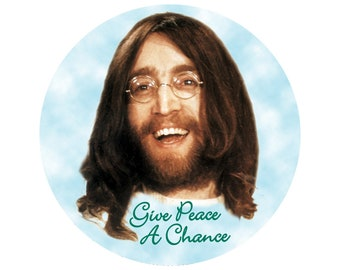 Give Peace a Chance - John Lennon - Button/Pinback or Magnet