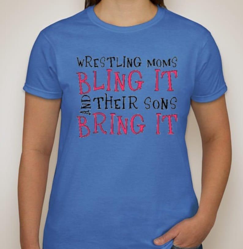03e277b27 Wrestling Mom t-shirt Wrestling Moms Bling it and Their Sons | Etsy