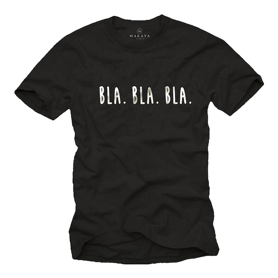 Mens Funny Tshirt Slogan Bla Bla Cool Quotes Sayings Meaning Statement Gift For Him Black S Xxxl