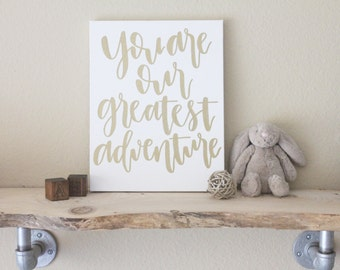 """8""""x10"""" calligraphy nursery canvas no. 1 // you are our greatest adventure"""