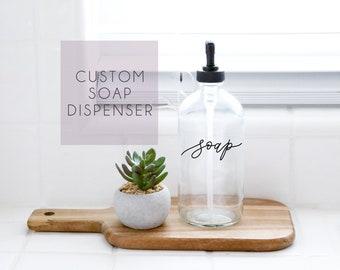 ADD ON Custom Calligraphy Clear Soap Dispenser | Farmhouse Kitchen | Modern  Kitchen | Industrial Kitchen | Kitchen Decor | Bathroom Decor