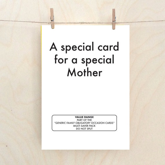 Special Mother Card, Funny Mother Card, Funny Mothers day card, funny Mum card