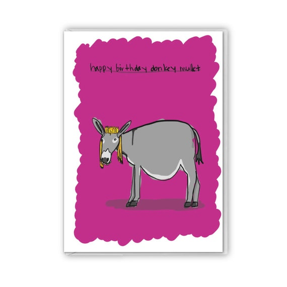 Donkey mullet, funny birthday card, insult card