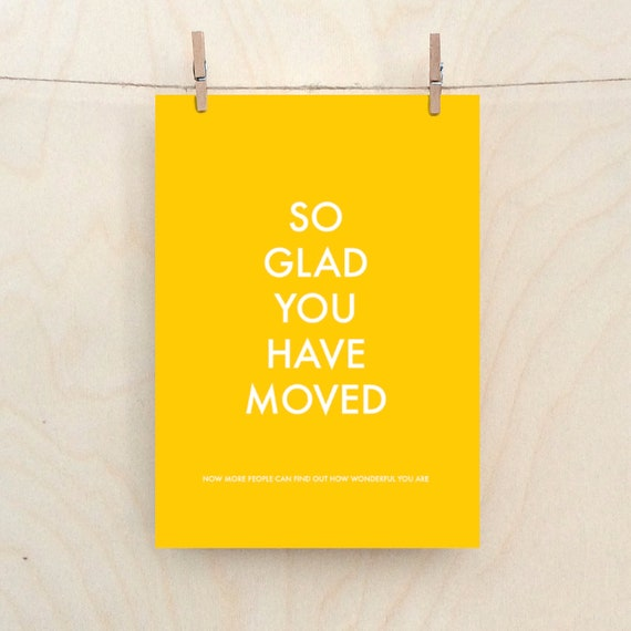 Glad you are Moving, new home card.