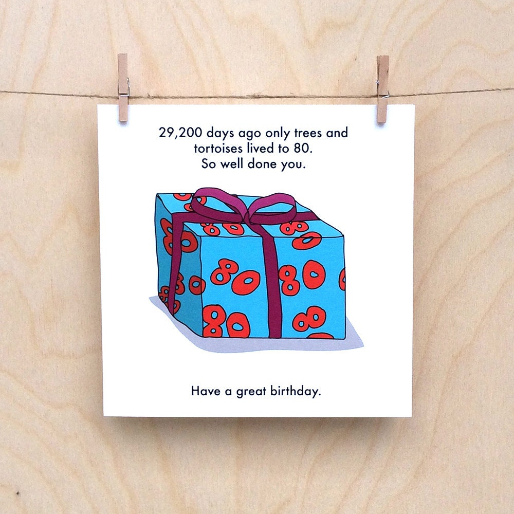 Funny 80th Birthday Card 80