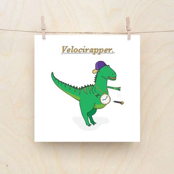 Velocirapper, funny  card, funny birthday card