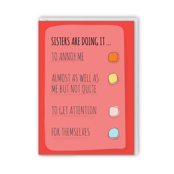 Funny greeting card, card for sister, Sisters are doing it
