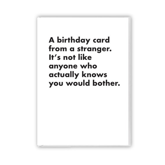 Birthday card from a stranger, funny card