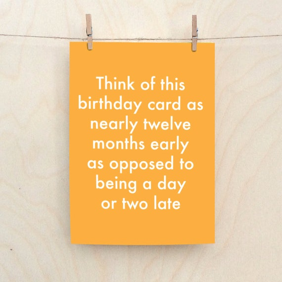 Belated Birthday  Card,Funny Belated card, Funny birthday Card
