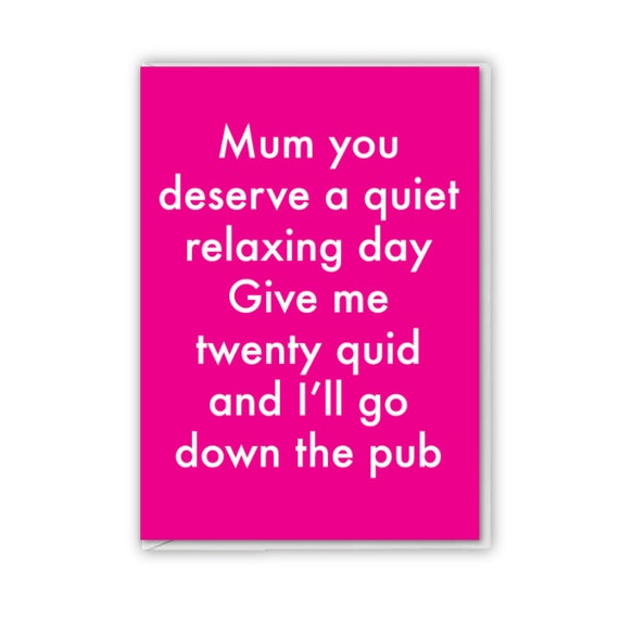 Mothers Day, funny card, Give me twenty quid