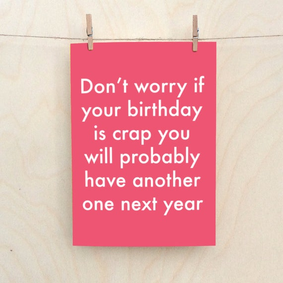 Crap Birthday,Funny birthday card, Funny Card