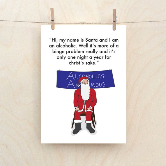Santa binge drinker card, Alcoholic Santa, Funny Christmas card
