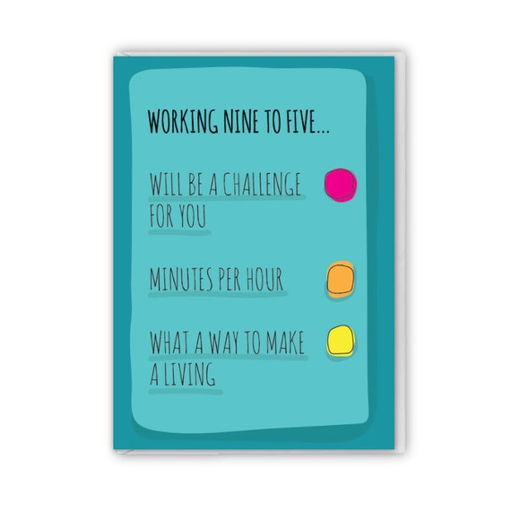 Funny greeting card, Working nine to five
