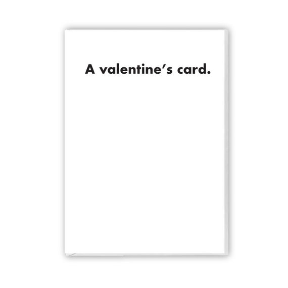 A valentine's card, funny card