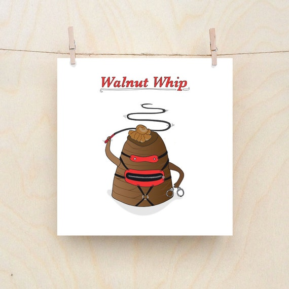 Walnut whip, funny  card, funny birthday card