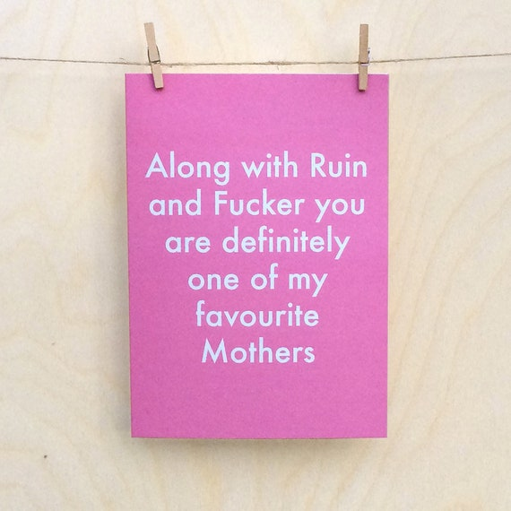 Favourite Mother Fucker card, Rude Mothers day card, Funny mother card, funny mother love card, funny mothers day card.