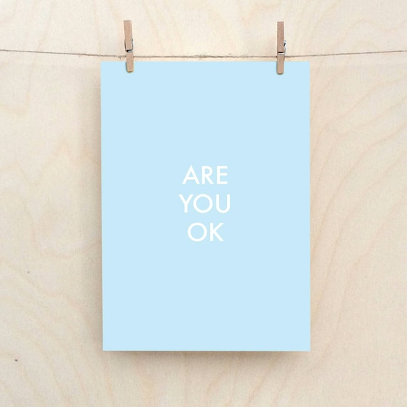 Are You Ok Card, Funny birthday card, funny sympathy card, funny get well card.