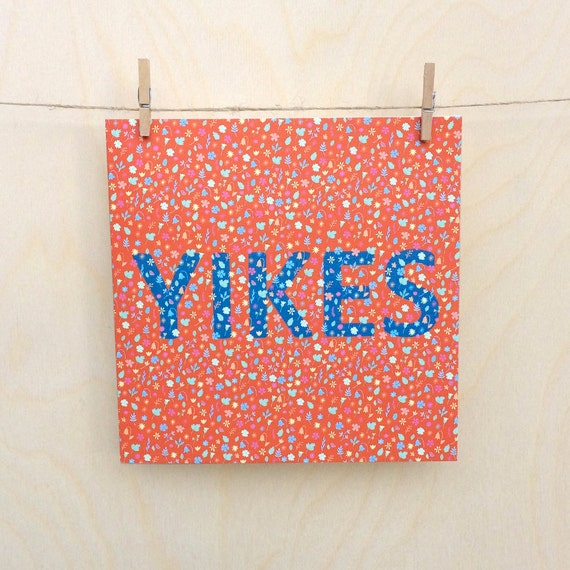 Yikes, Celebration card,  Birthday card, Funny card, funny celebration card , Floral Card