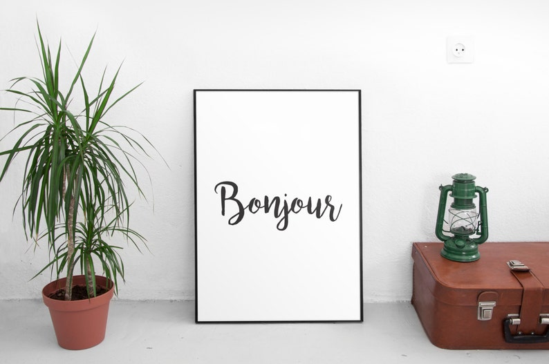 Bonjour Print, French Quote, Handwritten, Home Decor, Office Wall Art,  Typographic Print, Motivational Poster, Inspirational Quote