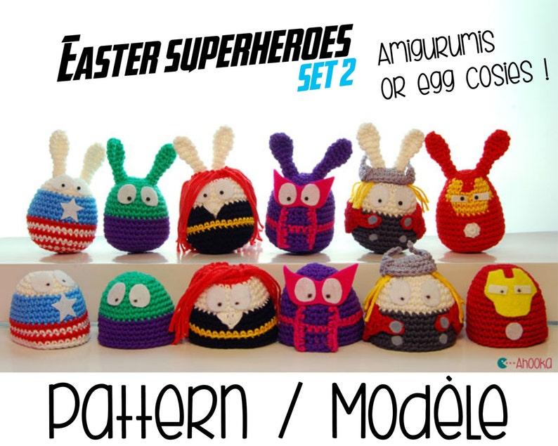 PDF PATTERN : SET2  6 Easter superheroes amigurumis and egg image 0