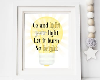 Light Your Light Quote Print | Digital Download| Inspirational Decor | Printable Wall Art | Come Alive Greatest Showman| Graduation Gift