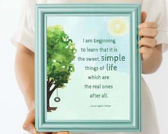 Simple Life Quote Print | Digital Download| Inspirational Decor | Printable Wall Art | Tire Swing Tree | I'm Beginning to Learn