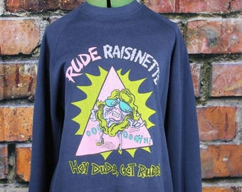 Rude Raisinette Vintage 1980s Sweatshirt