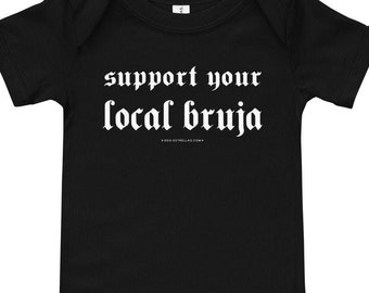 Support Your Local Bruja / Witchy Baby short sleeve one piece