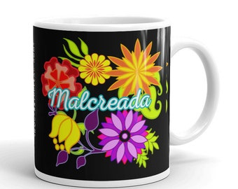 MALCREADA / Nasty Woman Flora Latinx Spanish Mug