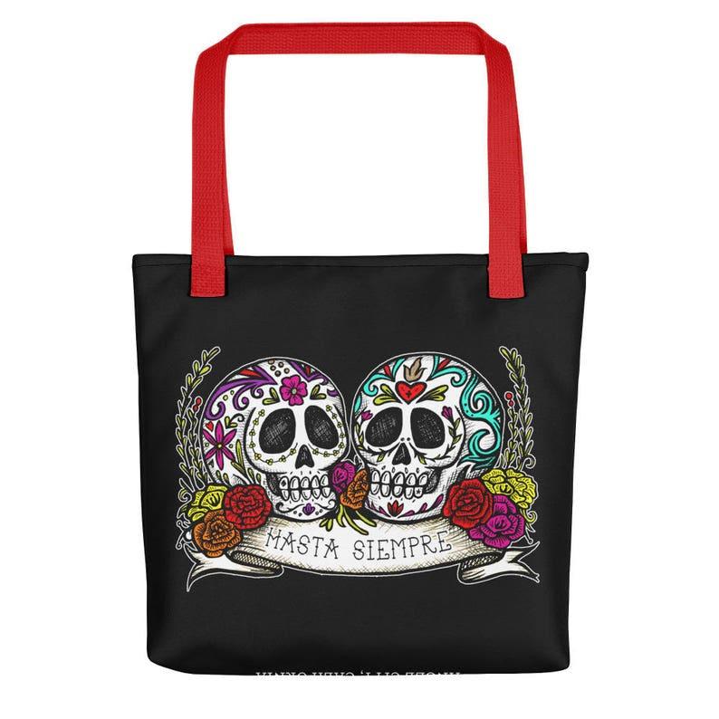 HASTA SIEMPRE  Til Forever  Sugar Skull Pair Art Tote bag