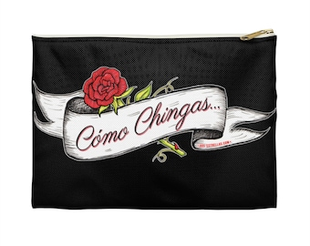 Como Chingas / Mexican Tattoo Art Zip Accessory Pouch