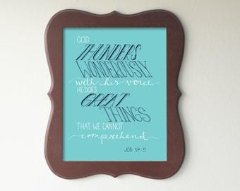 Job 37:5 Printable Bible Verse Art Print 8x10 Digital Wall Art Gift