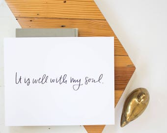 It is Well With My Soul - Art Print - Classic Hymn - Hymn Art Print - Scripture Print - 8x10 Print