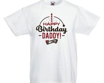 Happy Birthday Daddy I Love You