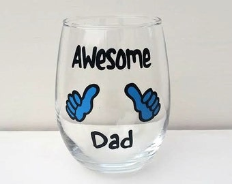 Awesome Dad hand painted stemless wine glass /gifts for dad