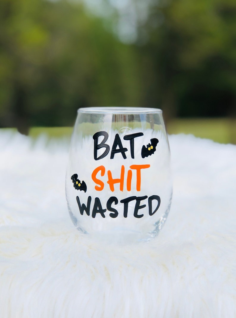 Bat Shit Wasted hand-painted stemless wine glass/Halloween image 0