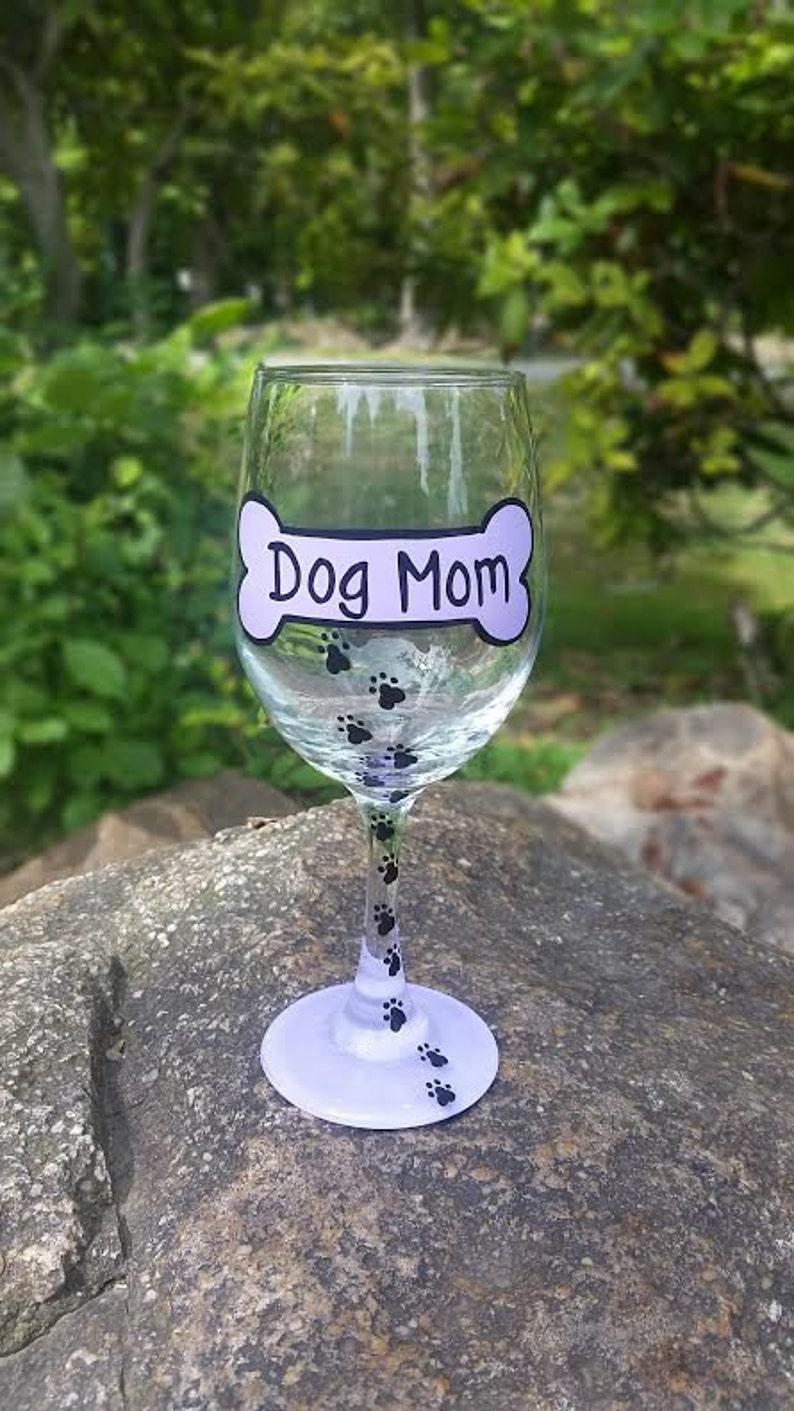 Dog Mom handpainted wine glass dog lover gift dog wine image 0