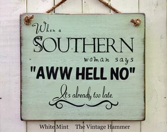Southern Sign, woman sign, wood sign saying, southern quote, wood sign, bedroom decor, southern decor, women, girls, reclaimed wood sign