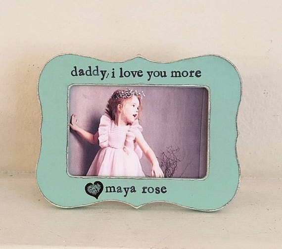 Gift For Dad From Child Daddy Picture Frame I Love My Daddy Etsy