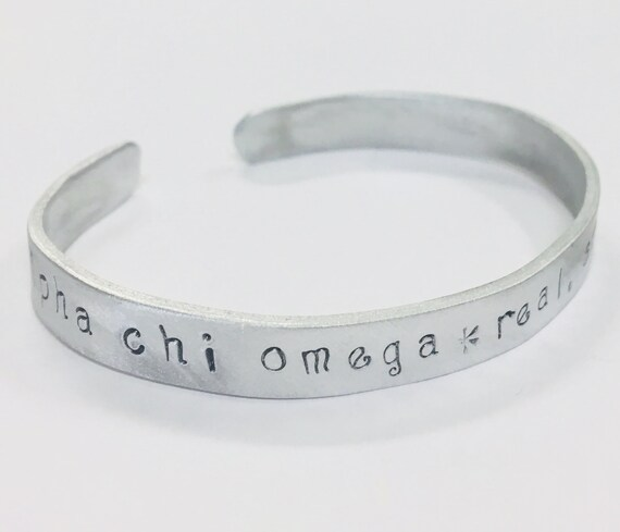 Alpha Chi Omega Greek Sorority Quote Bracelet, Motto Real. Strong. Women.  -cuff bracelet made of non-tarnish aluminum