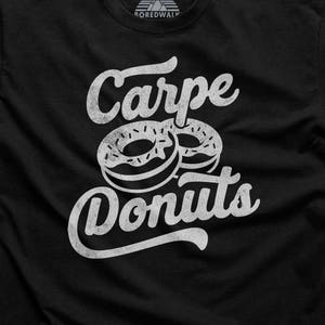 Carpe Donuts Donut Scoop Neck Sweatshirt I Love Donuts Off the Shoulder Pastry Chef Gift Dessert Shirt Donut Shirt Donut Lover