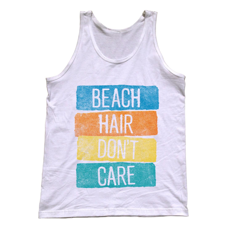 522ce982a8d46b Beach Hair Don t Care Tank Top Beach Ocean Tank Top