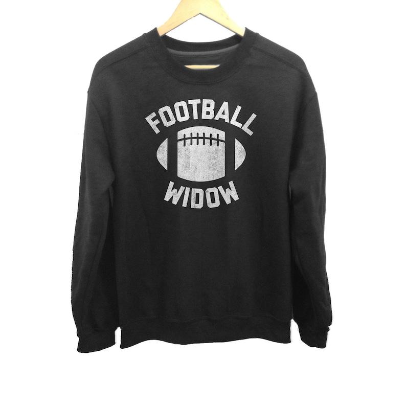 Football Widow Sweatshirt Funny Football Wife Shirt Football Widow Shirt Football Girlfriend Shirt Unisex Sizes Small-3X