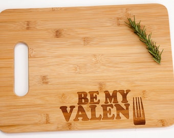 Be My Valentine Engraved Cutting Board Romantic Funny Valentine's Day Foodie Chef Cooking Gift
