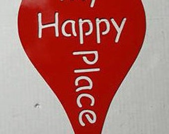 My Happy Place Google Style metal sign  M10