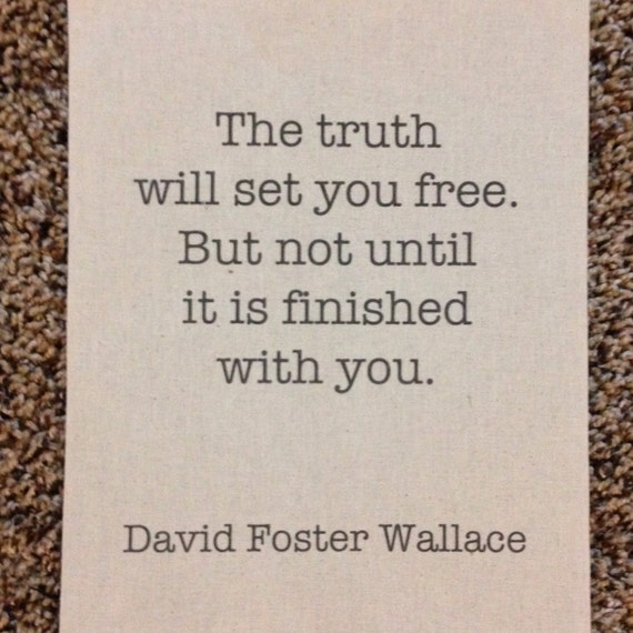 David Foster Wallace - Quote - \