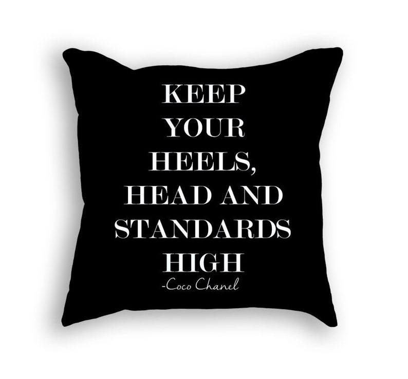 Fashion Pillow - Coco Chanel Quote - Interior Decorating - Text Pillow -  Custom Pillow - Heels Pillow - Fashion Pillow - Cool Pillow