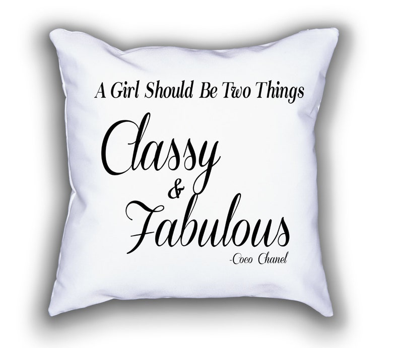 Fashion Pillow - Coco Chanel Quote - Interior Decorating - Text Pillow -  Custom Pillow - Classy Fabulous - Fashion Pillow - Cool Pillow